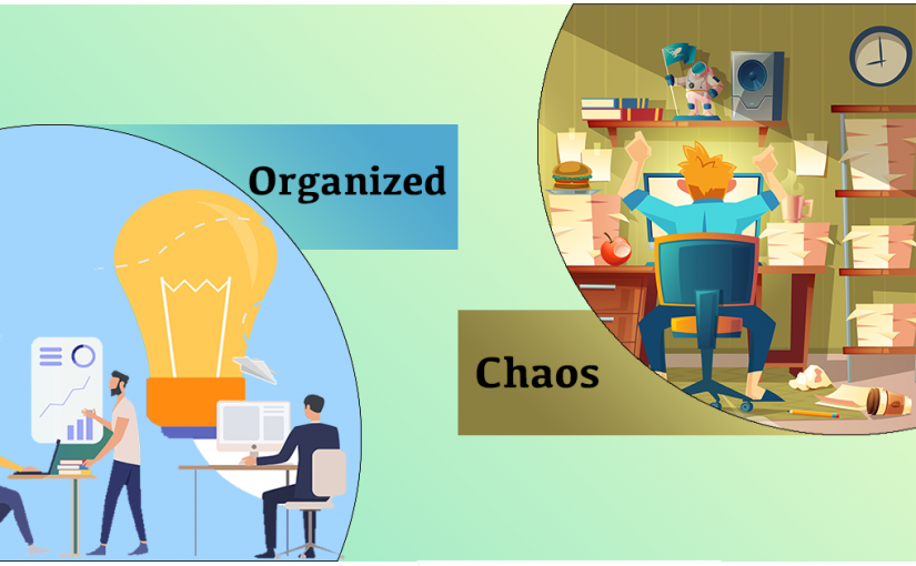 Organized Chaos – a pipedream?